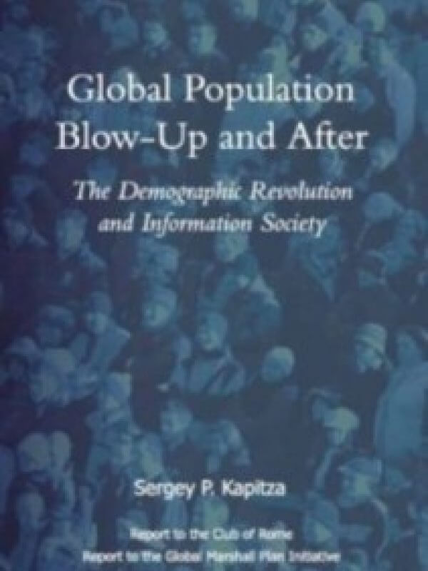 Global Population Blow-Up and After<span> – 2006</span>