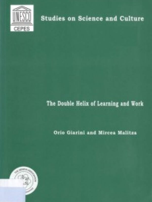 The Double Helix of Learning and Work<span> – 2003</span>