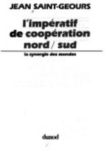 L'Impératif de Coopération Nord / Sud