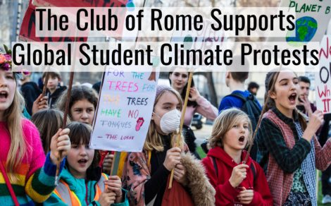 The Club of Rome Supports Global Student Climate Protests