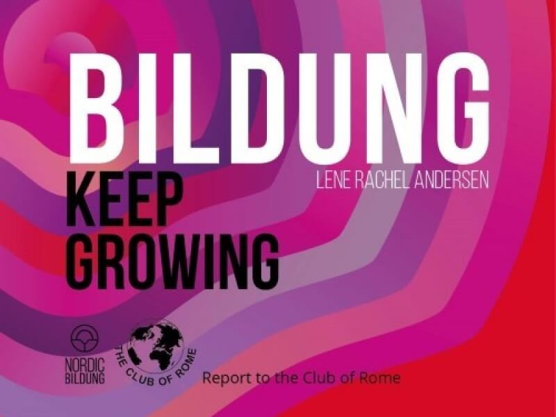 New Report to the Club of Rome Bildung – Keep Growing