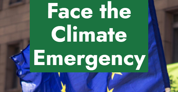 Face the Climate Emergency: Open Letter and Demands to EU and Global Leaders