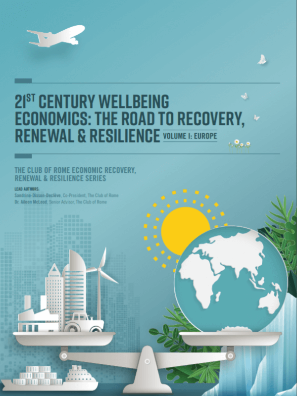 21st Century Wellbeing Economics: The Road to Recovery, Renewal & Resilience<span> – 2020</span>