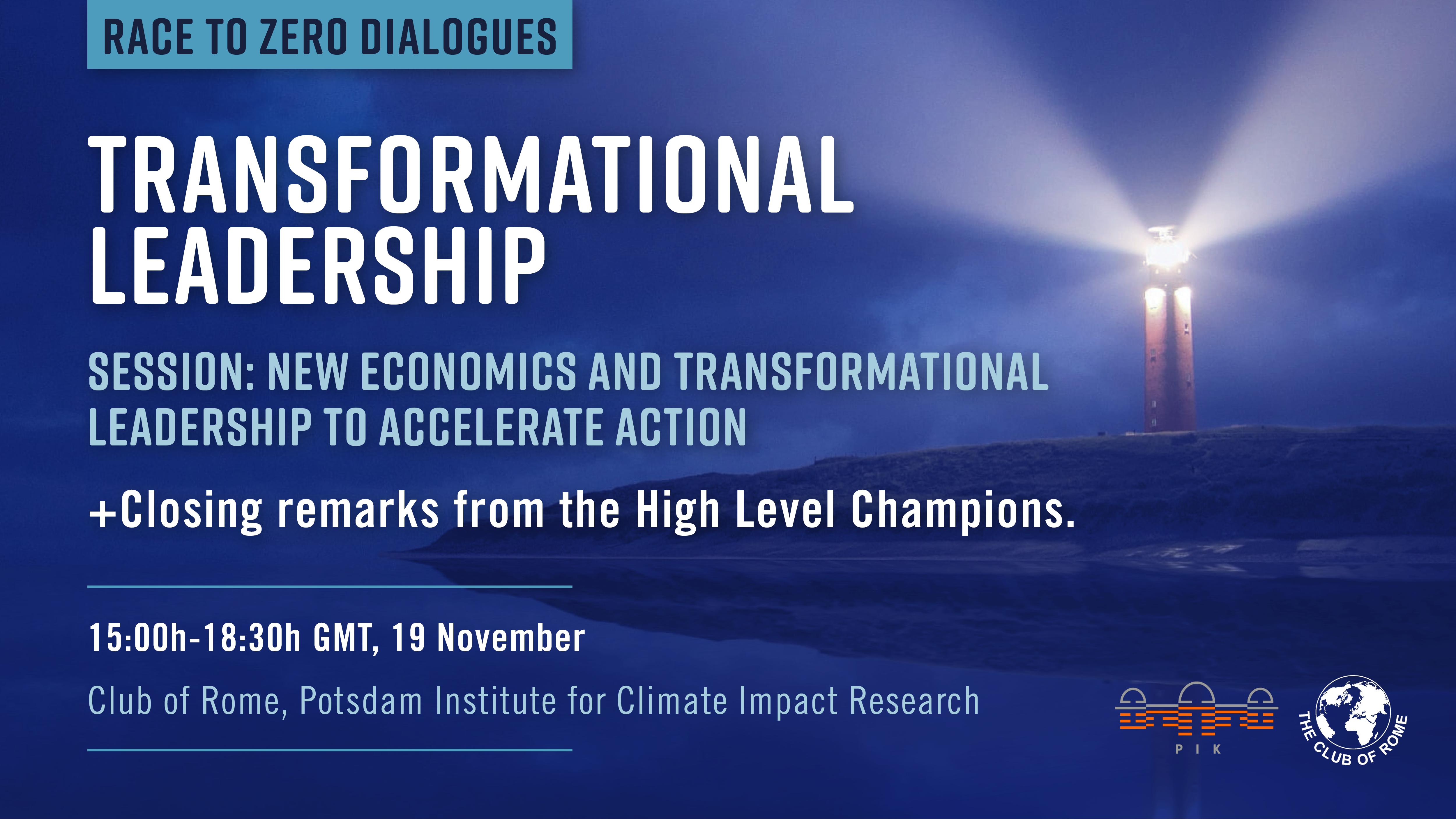 Transformational Leadership: Race to Zero Dialogues Closing Session