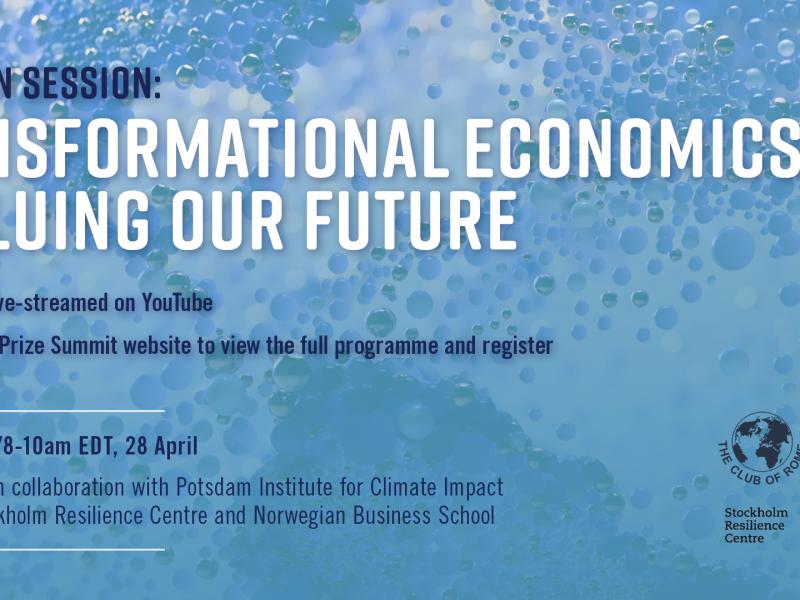 Nobel Prize Summit: Transformational Economics – Valuing Our Future