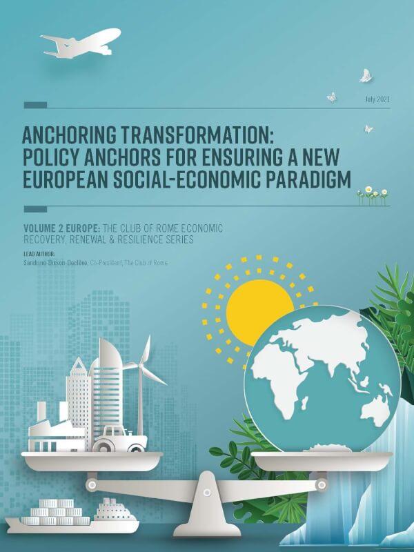Anchoring Transformation: Policy Anchors for Ensuring a new European Social-Economic Paradigm<span> – 2021</span>